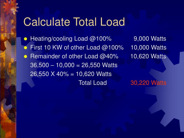 Calculate Total Load