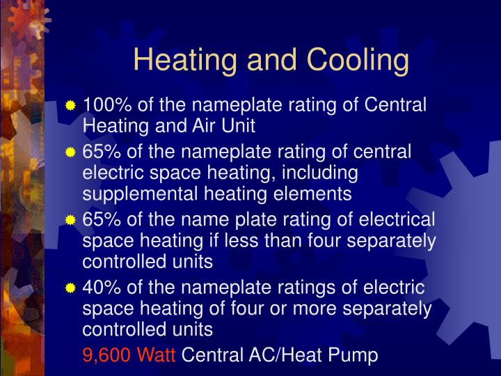 Heating and Cooling