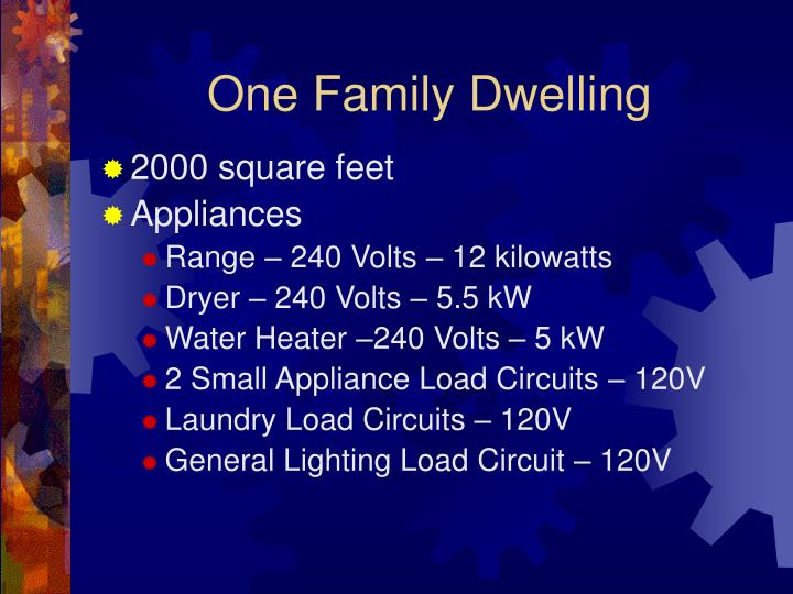 One Family Dwelling