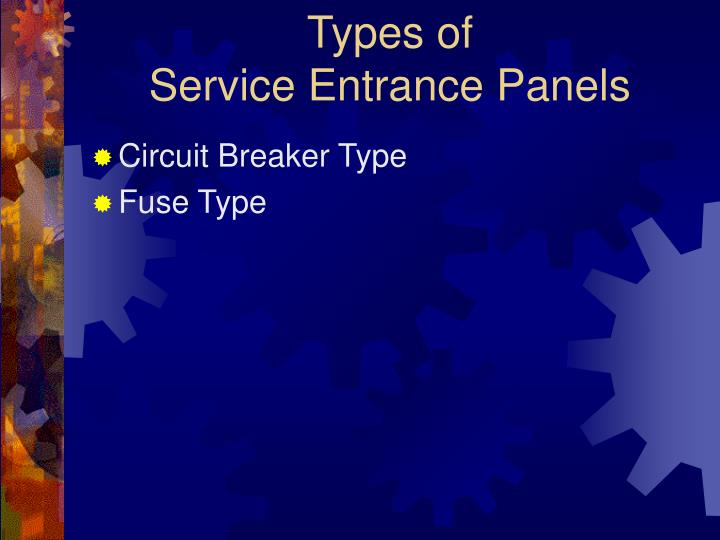 Types of service entrance panels