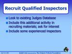 recruit qualified inspectors