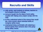 recruits and skills
