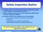 safety inspection station