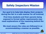 safety inspectors mission