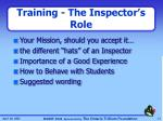 training the inspector s role