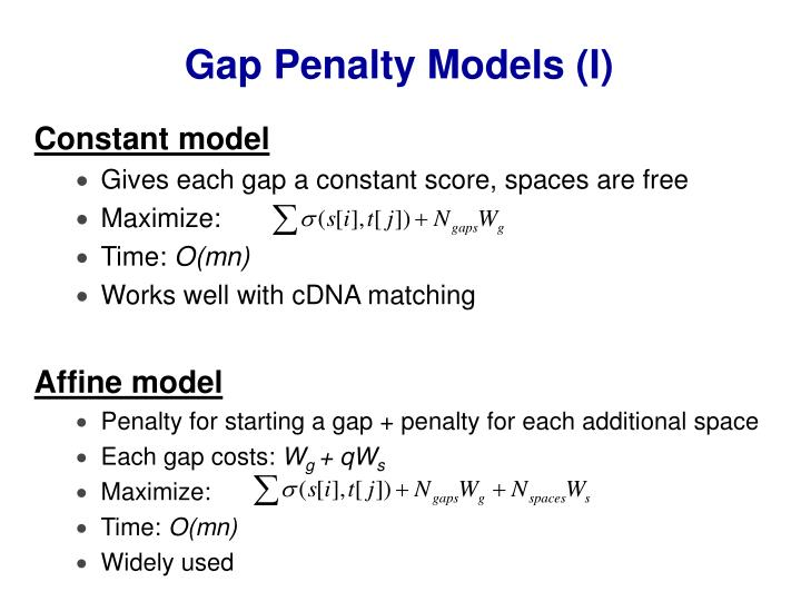 Gap Penalty Models (I)