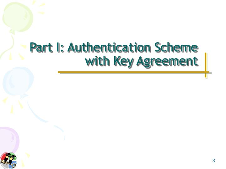 Part i authentication scheme with key agreement