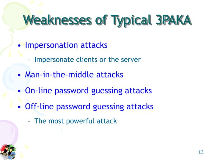 Weaknesses of Typical 3PAKA