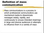 definition of mass communication4