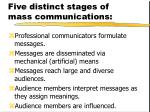 five distinct stages of mass communications