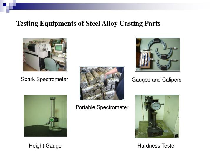 Testing Equipments of Steel Alloy Casting Parts