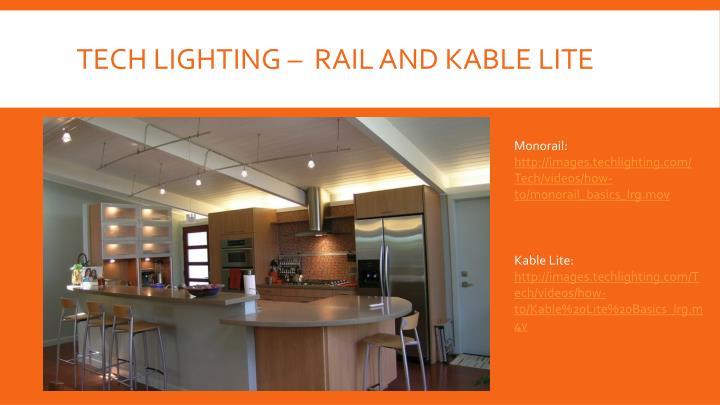 Tech Lighting –  Rail and