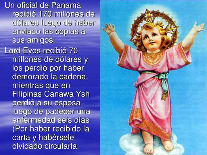 Un oficial de Panamá recibió 170 millones de dólares luego de haber enviado las copias a sus amigos.