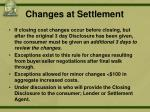 changes at settlement