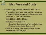 max fees and costs