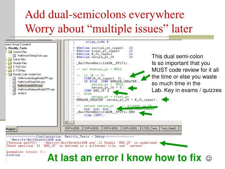 Add dual-semicolons everywhere