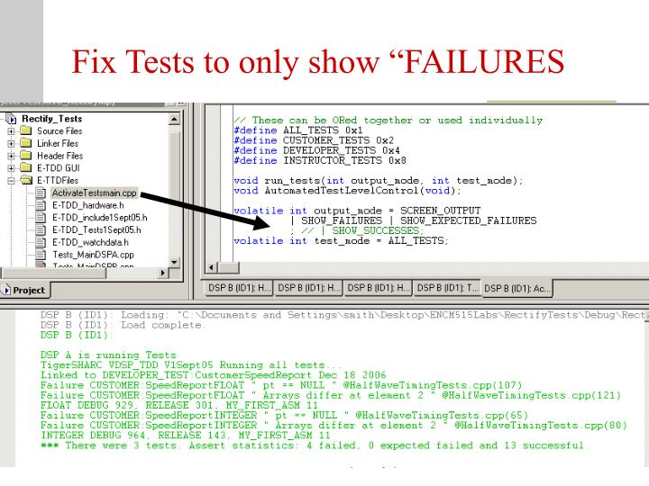 """Fix Tests to only show """"FAILURES"""