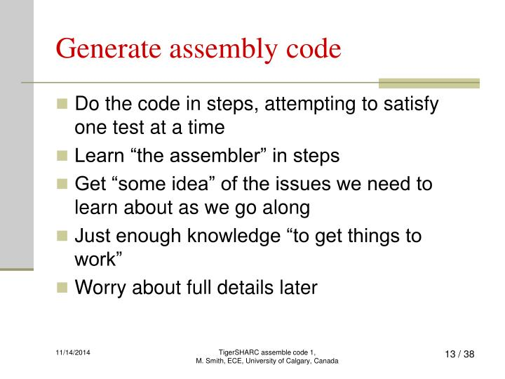 Generate assembly code