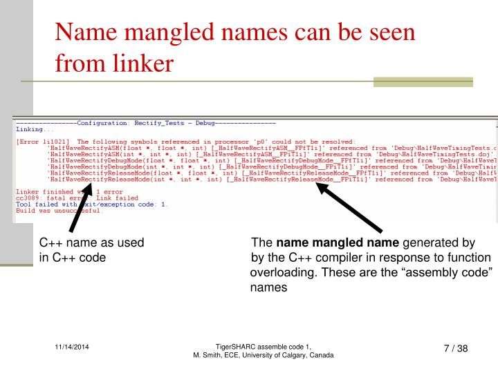 Name mangled names can be seen from linker