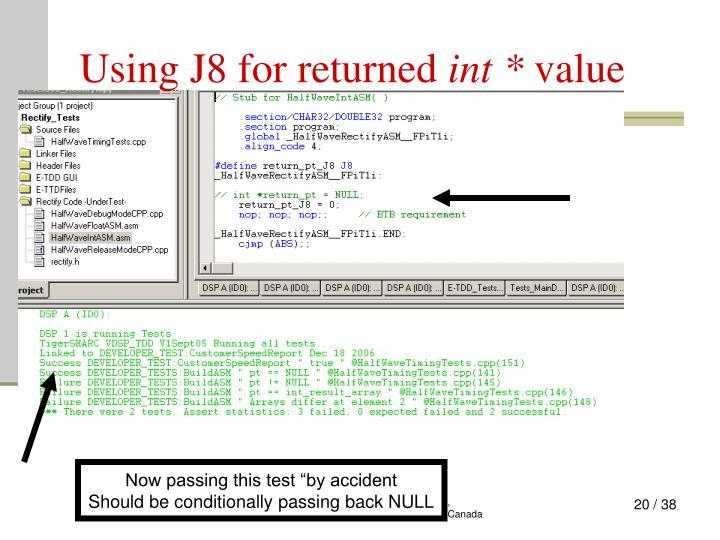 Using J8 for returned