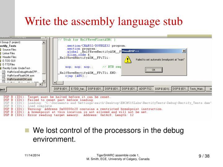Write the assembly language stub
