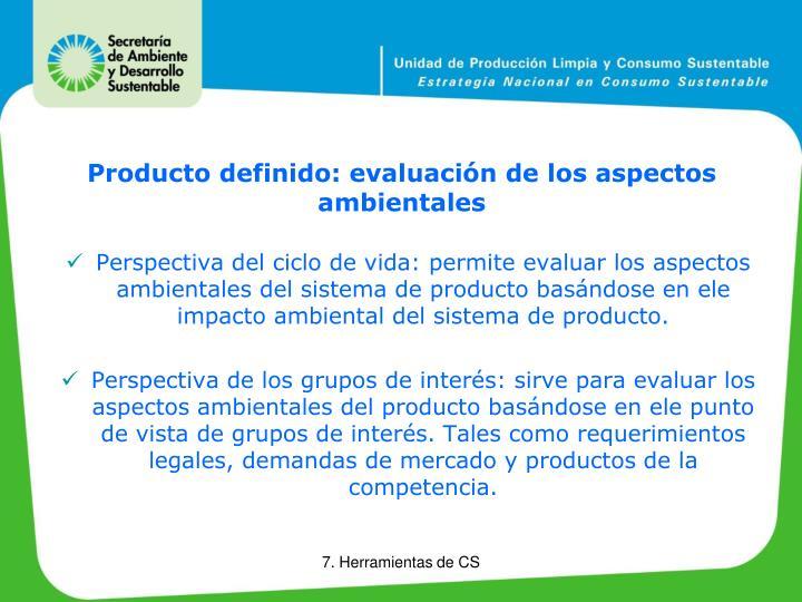 Producto definido: evaluación de los aspectos ambientales