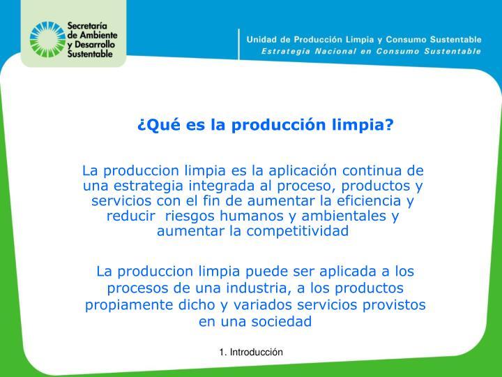¿Qué es la producción limpia?