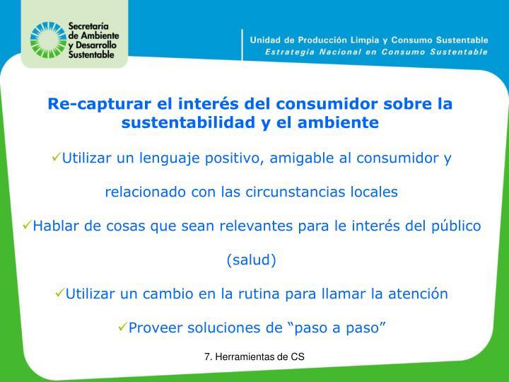 Re-capturar el interés del consumidor sobre la sustentabilidad y el ambiente