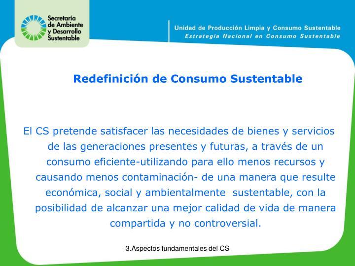 Redefinición de Consumo Sustentable