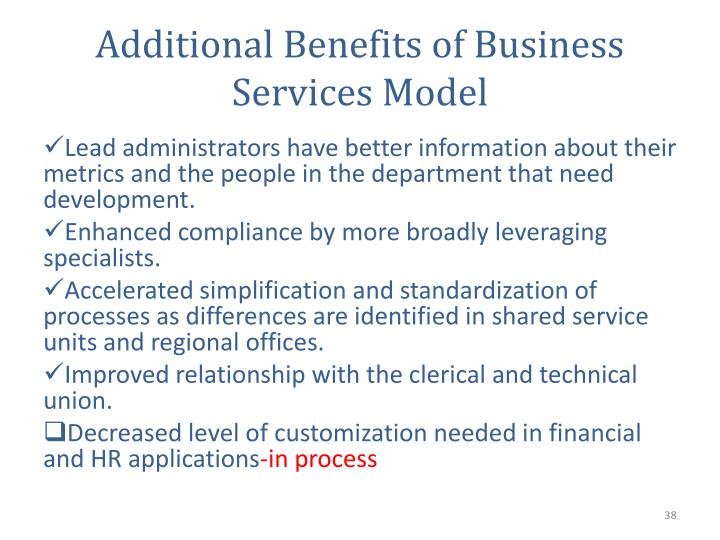 Additional Benefits of Business Services Model