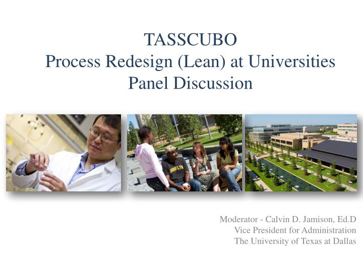 Tasscubo process redesign lean at universities panel discussion