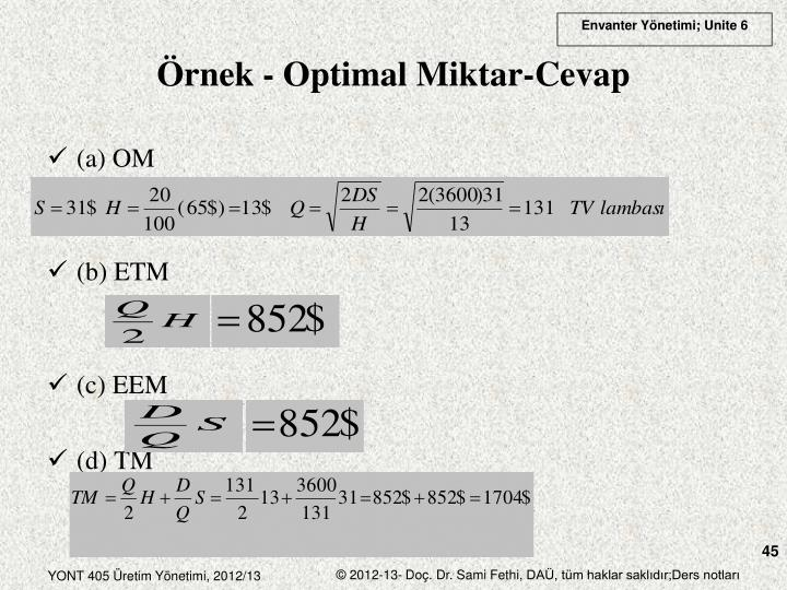 Örnek - Optimal Miktar-Cevap