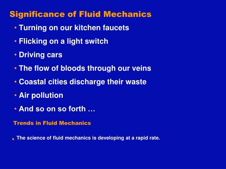 Significance of Fluid Mechanics