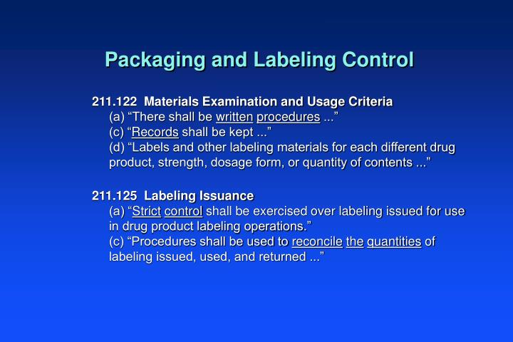 Packaging and Labeling Control
