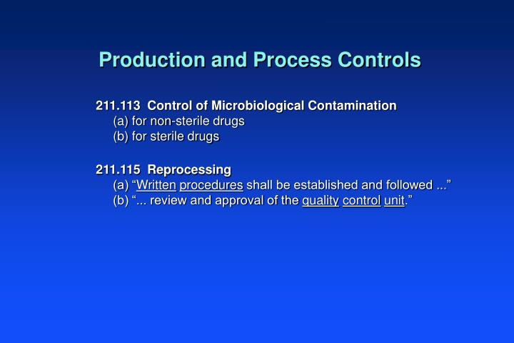 Production and Process Controls