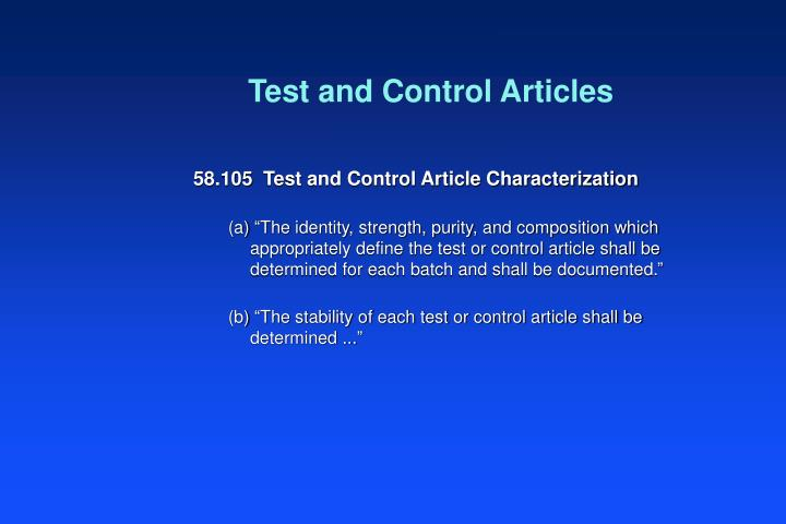 Test and Control Articles