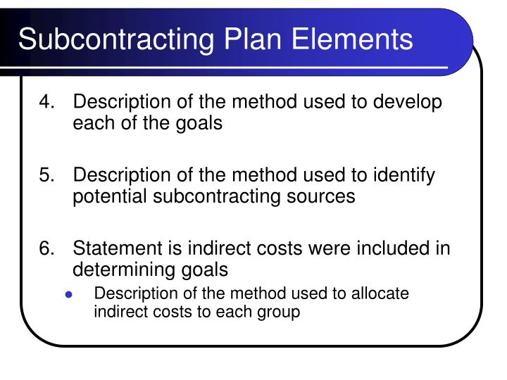 Subcontracting Plan Elements