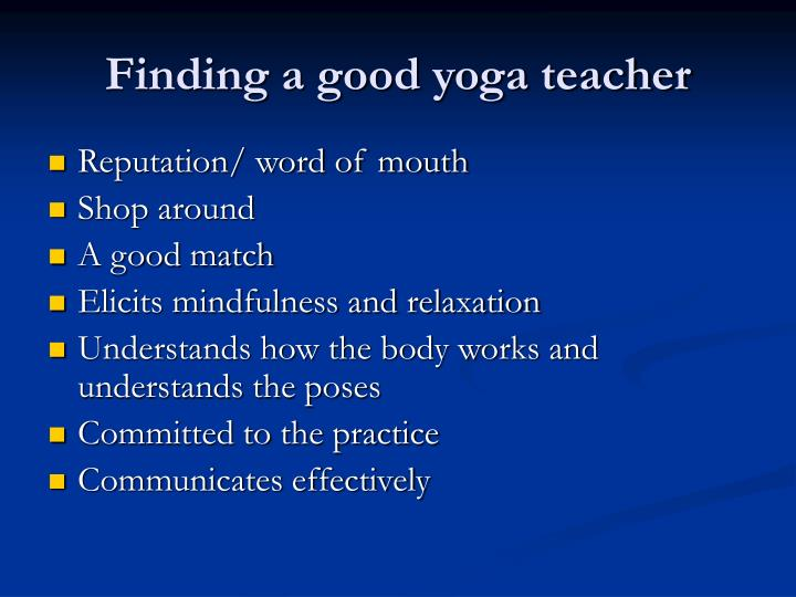 Finding a good yoga teacher