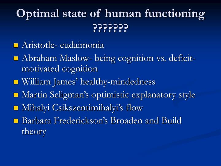 Optimal state of human functioning