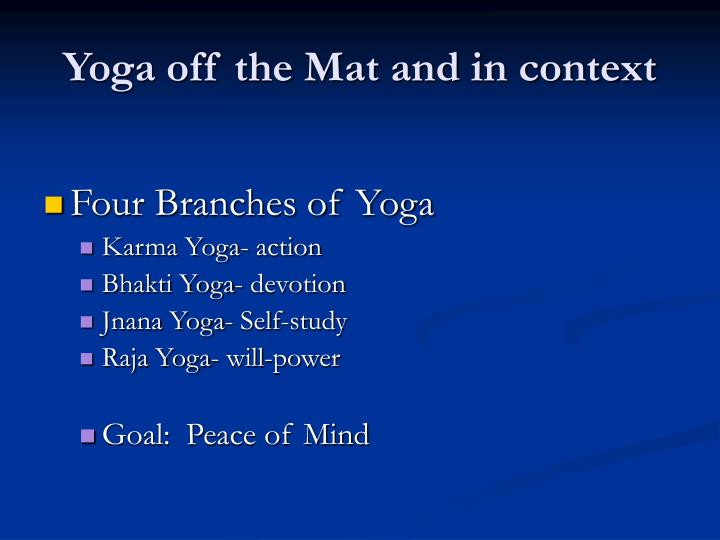 Yoga off the Mat and in context