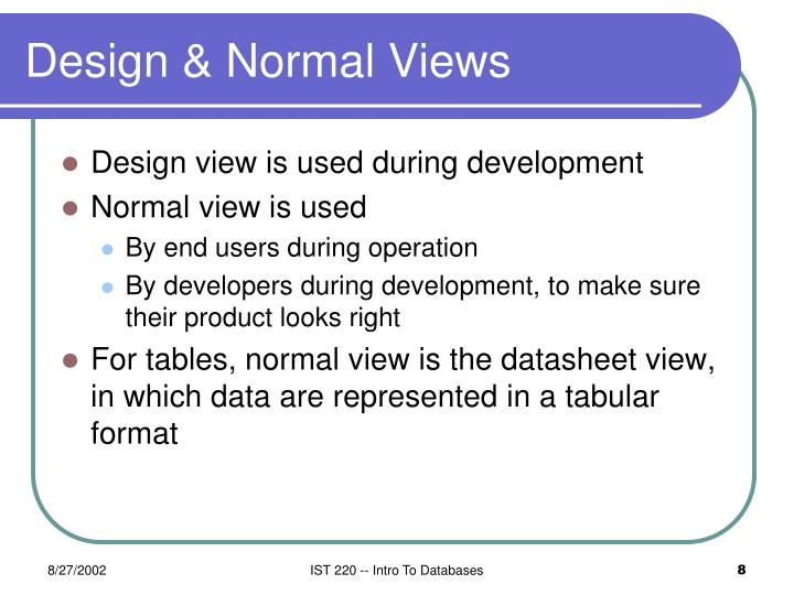 Design & Normal Views
