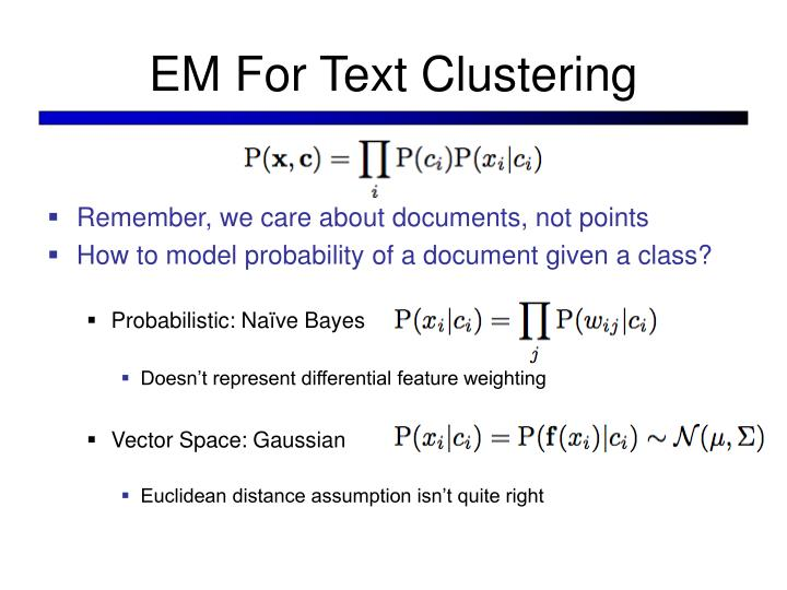 EM For Text Clustering