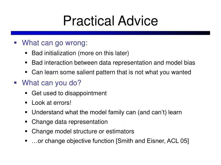 Practical Advice
