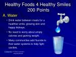healthy foods 4 healthy smiles 200 points1