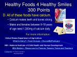 healthy foods 4 healthy smiles 300 points1