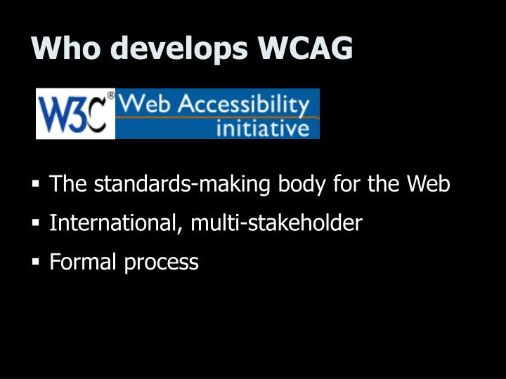 Who develops WCAG