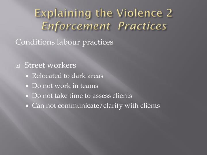 Explaining the Violence 2