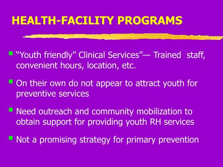 HEALTH-FACILITY PROGRAMS