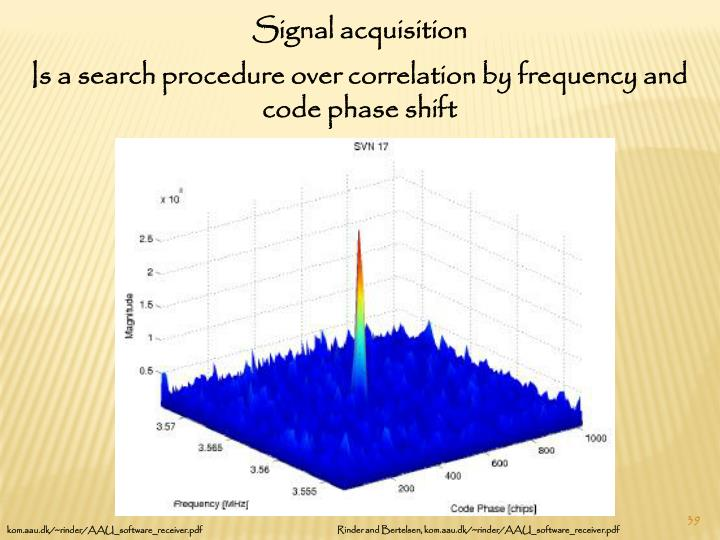 Signal acquisition