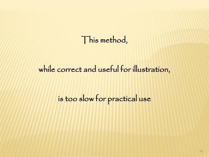 This method,